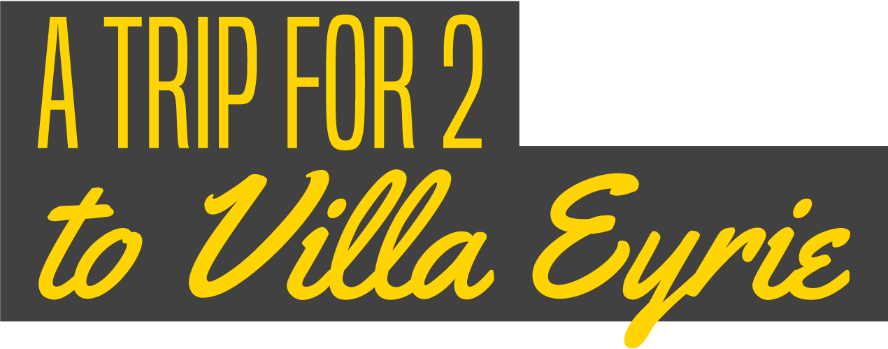 A Trip for 2 to Villa Eyrie